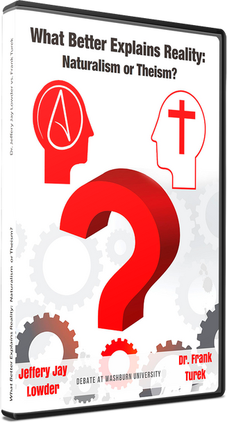 Debate: What Better Explains Reality: Naturalism or Theism? (DVD)