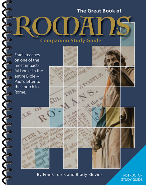 The Great Book of Romans - INSTRUCTOR Study Guide