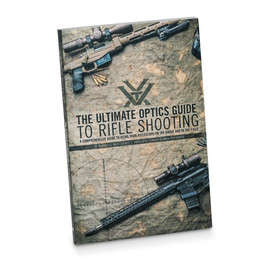 Vortex Ultimate Optics Guide To Rifle Scopes Book