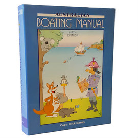 Australian Boating Manual Fifth Edition