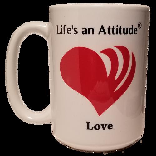 Life's An Attitude Love Coffee Mug