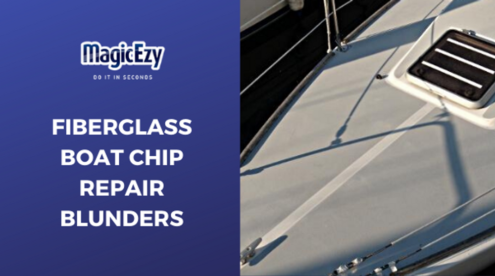 Common Fiberglass Boat Repair Mistakes And How To Avoid Them