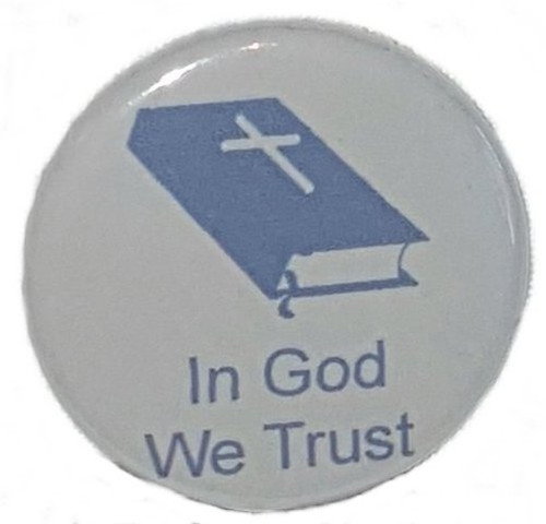 "In God We Trust pin measures 1.25"" and design is printed in blue on light grey paper.  Add our computer printed card for that elegant keepsake of your dearly departed."