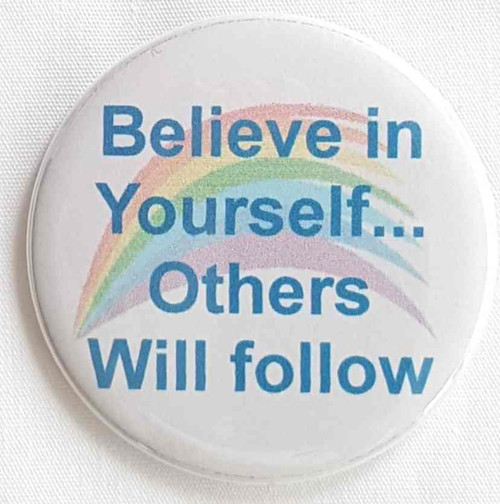 Use your Believe in Yourself button for your next meeting, company outing or sponsored event, fundraiser..  Proudly display individual colors that is perfect for Parades, Organizations, Marathons, Thank You Donations., Foundations.  Button size is 2.5""