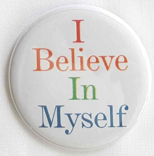 Button I Believe In Myself