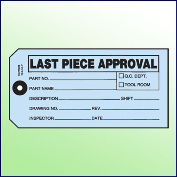 Last Piece Approval Tag