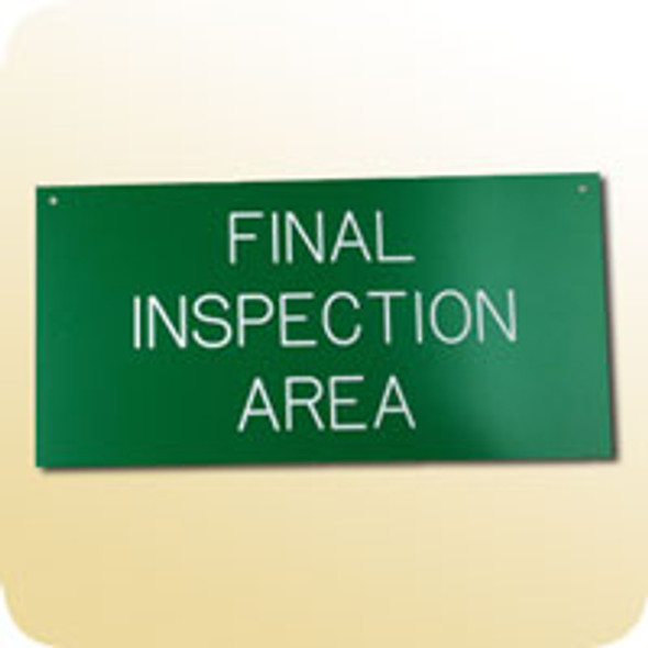 Final Inspection Area Sign