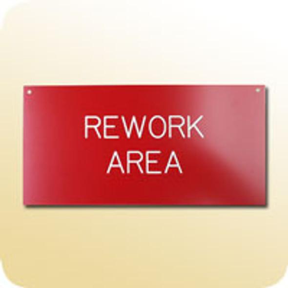 Rework Area Sign