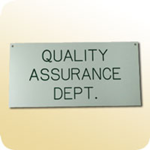 Quality Assurance Dept. Sign