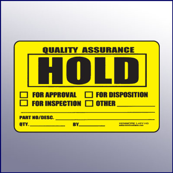 Hold Quality Assurance Label 4 x 3