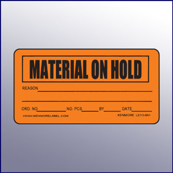 Material on Hold Label 4 x 2