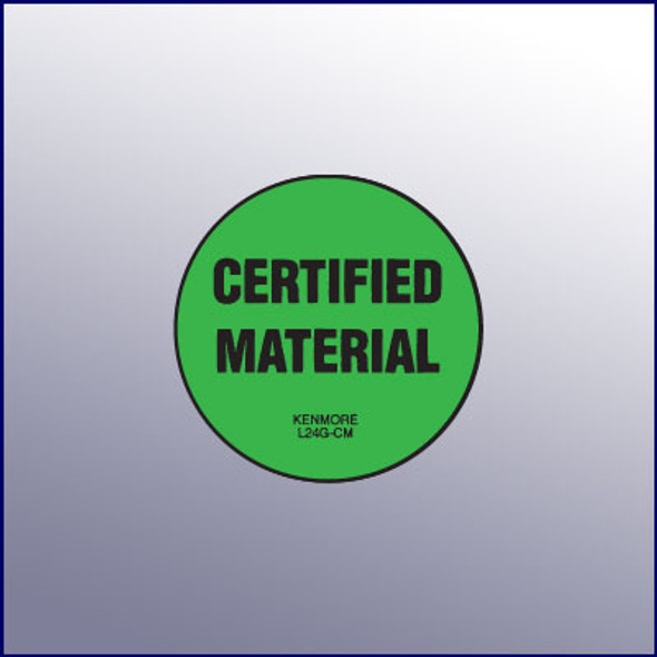 Certified Material Label  1-3/4 dia.
