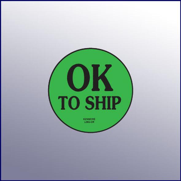 OK to Ship Label 1-3/4 dia.
