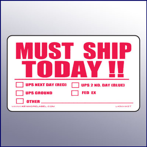 Must Ship Today Label