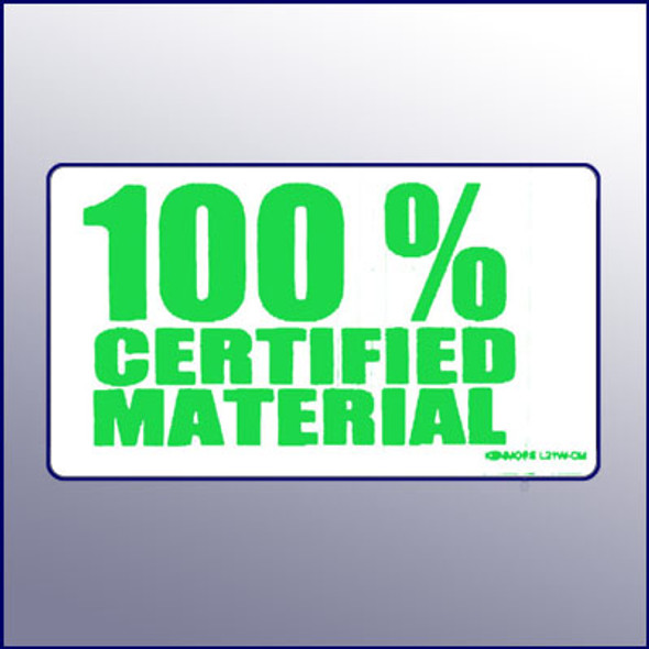 White 100% Certified Material Label 4X2