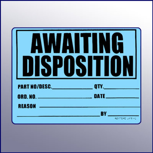 Awaiting Disposition 4X3 Label
