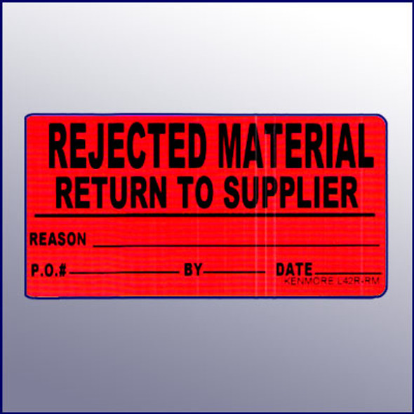 Rejected Material Return to Supplier Label 4X2