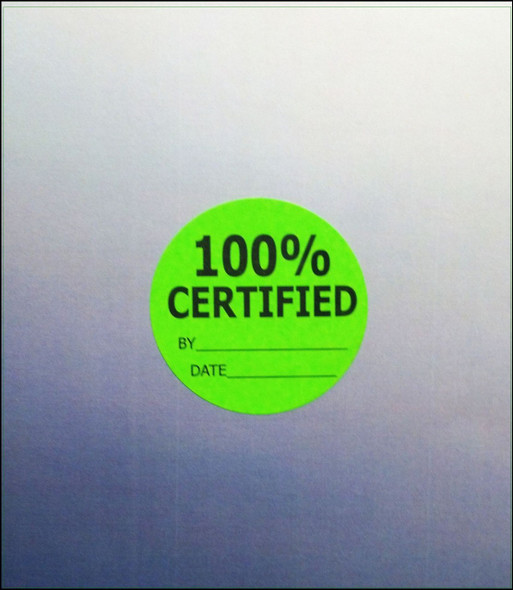 100% Certified Material Label  1-3/4 dia.