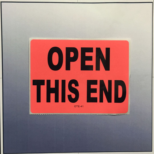 "OPEN THIS END 4""X3"" LABEL"