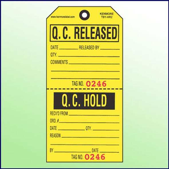 Q.C. Released/Q.C. Hold Tag