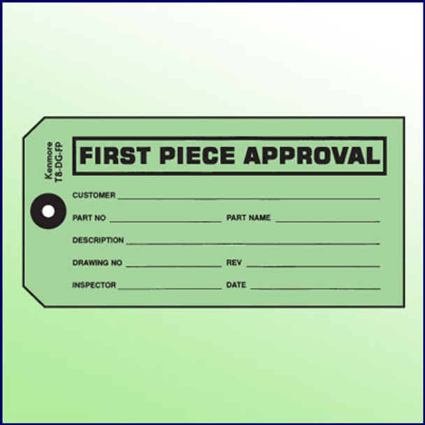 First Piece Approval Tag
