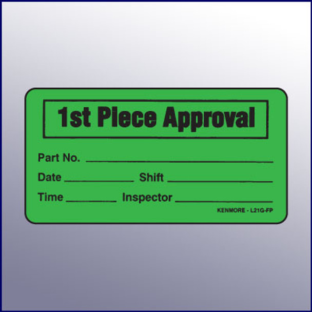 1st Piece Approval Label 4 x 2
