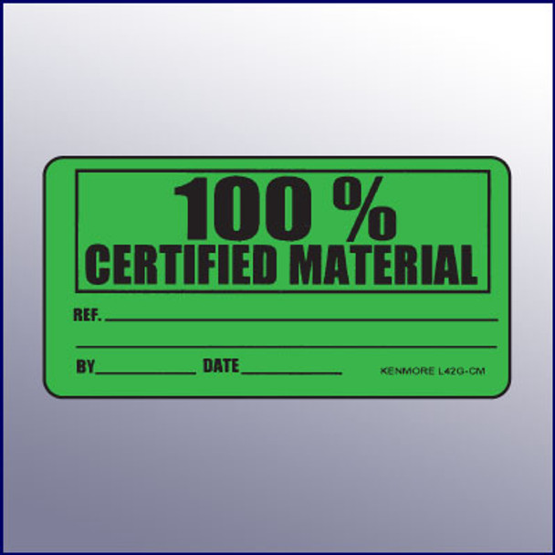 100% Certified Material Label 4 x 2