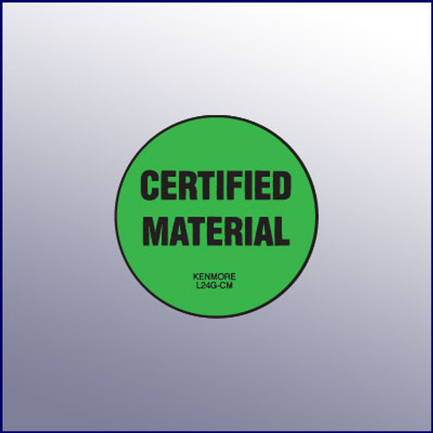 Certified Material Label  1-3/4 dia.