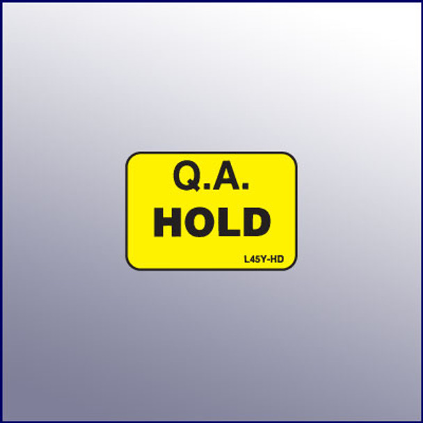 Hold Micro Quality Assurance Label