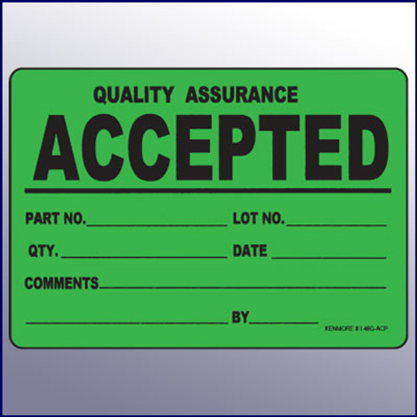 Accepted Large Quality Assurance Label 4 x 6