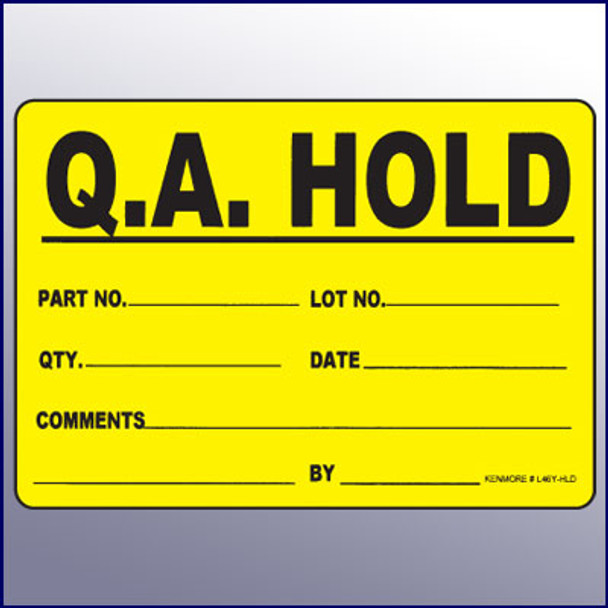 Hold Large Quality Assurance Label 4 x 6