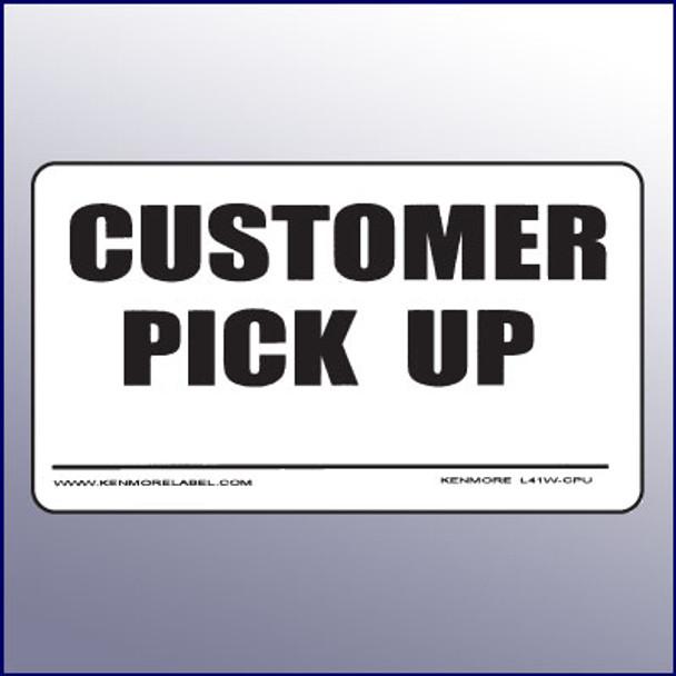 Customer Pick Up Label
