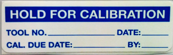 """Hold for Calibration Label 3 1/4"""" X 2 1/2"""""""