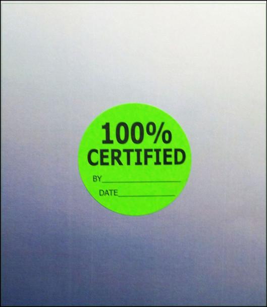 100% Certified Material Label  1-3/4 dia.