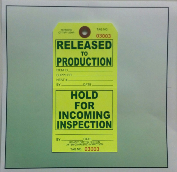 Released to Production/Hold for Incoming Inspection Tag-Modified