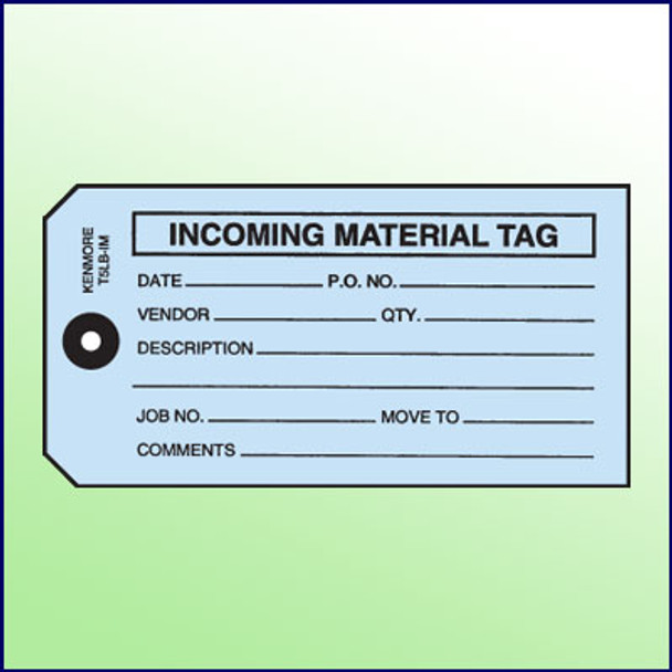 Incoming Material Tag - Size #5