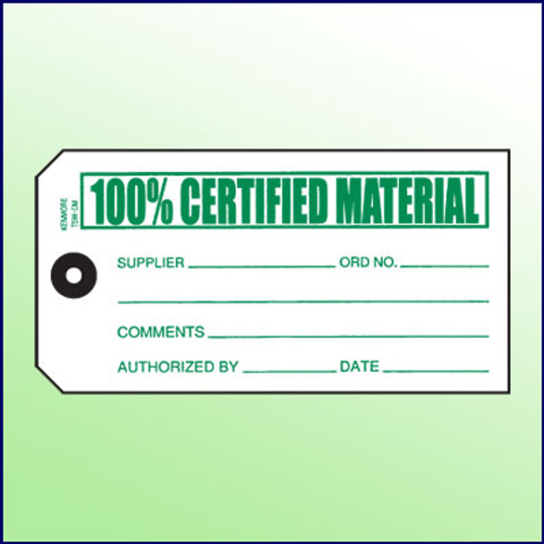 100% Certified Material Tag - Size #5