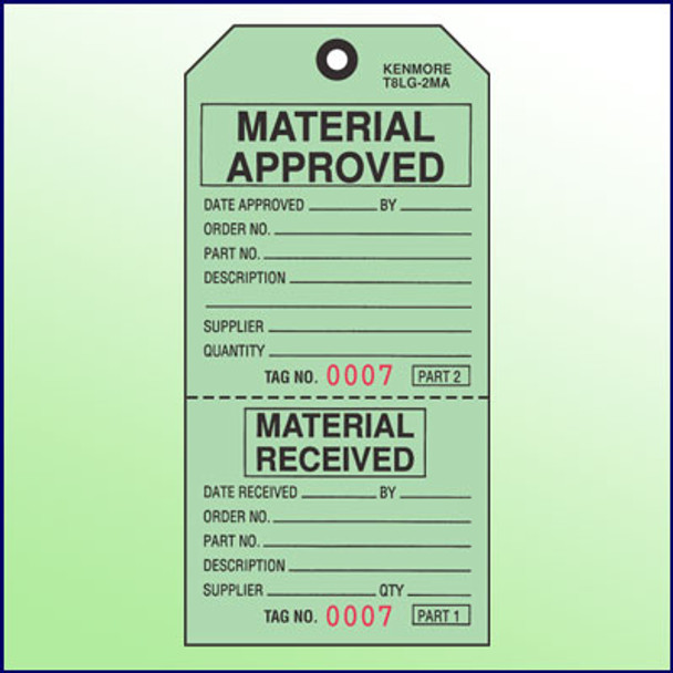 Material Approved/  Material Received Tag