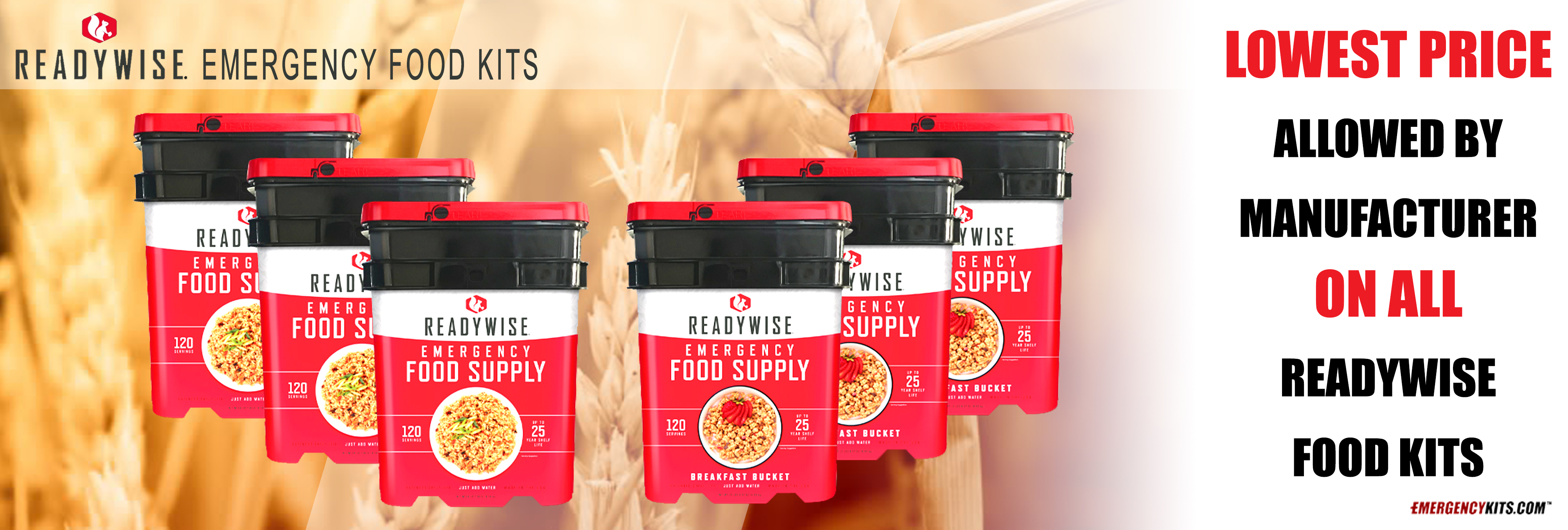 lowest Price Allowed My Manufacturer on all ReadyWise Food Kits.