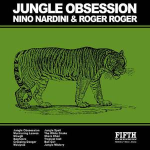 NINO NARDINI & ROGER ROGER Jungle Obsession CD