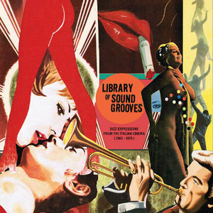VA Library of Sound Grooves: Jazz Expressions from the Italian Cinema (1963-1975) 2LP