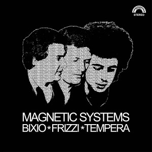 BIXIO/FRIZZI/TEMPERA Magnetic Systems LP