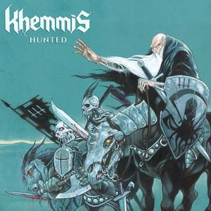 KHEMMIS: Hunted LP