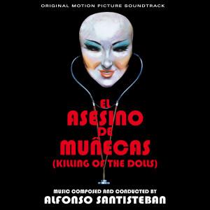 ALFONSO SANTISTEBAN: Killing Of The Dolls (El Asesino De Munecas) / Necrophagus (El Descuartizador De Binbrook) CD