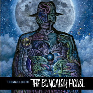 "Thomas Ligotti, The Bungalow House LP - Read by Jon Padgett, Score by Chris Bozzone - ""The Derelict Factory"" Edition"