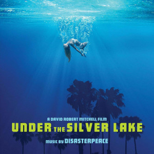 DISASTERPEACE: Under The Silver Lake - O.s.t. (Explicit Content) 2LP