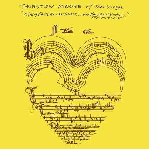 THURSTON MOORE W/ TOM SURGAL: Klangfarbenmelodie.. And The Colorist Strikes Primitiv LP