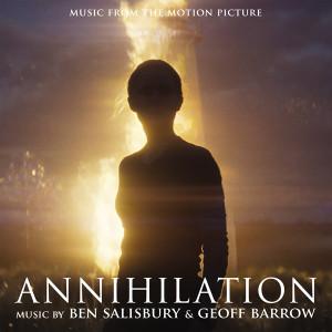 BEN SALISBURY & GEOFF BARROW: Annihilation (Soundtrack) (Colored Vinyl) 2LP