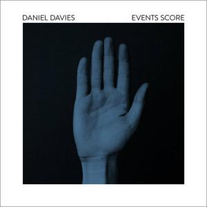 DANIEL DAVIES: Events Score (2nd Edition) LP