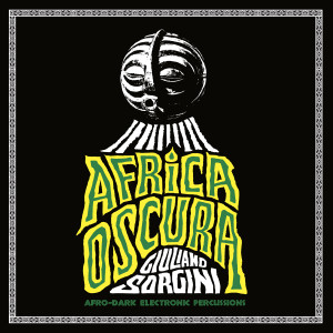 GIULIANO SORGINI: Africa Oscura LP